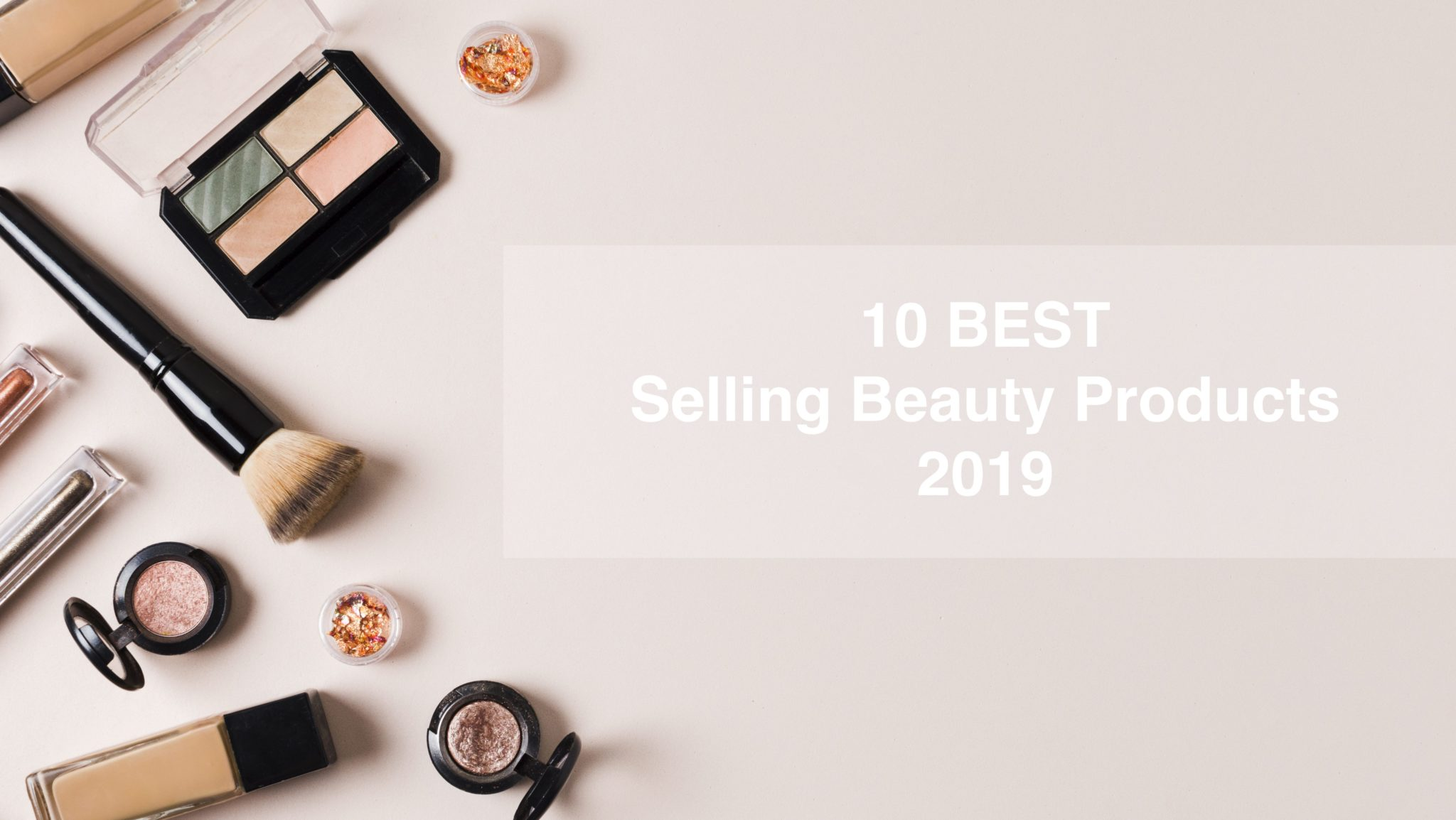 Photo of 10 Best Selling Beauty Products